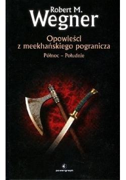 Opowieści z meekhańskiego pogranicza Północ - Południe
