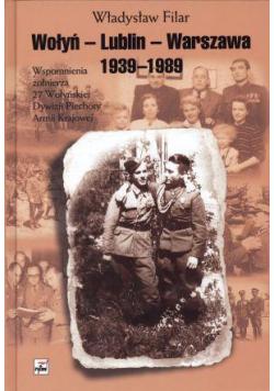 Wołyń-Lublin-Warszawa 1939-1989. Wspomnienia..