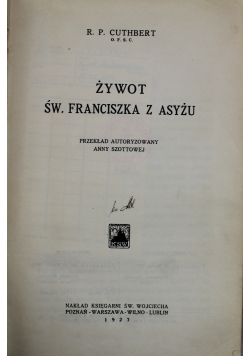 Żywot Św Franciszka z Asyżu 1927 r.