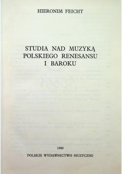 Studia nad muzyką polskiego renesansu i baroku