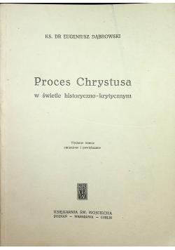 Proces Chrystusa w świetle historyczno krytycznym