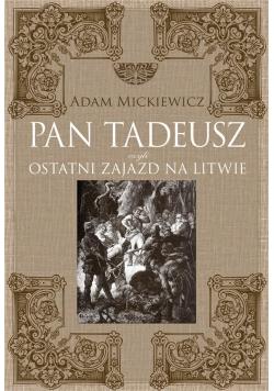 Pan Tadeusz, czyli ostatni zajazd na Litwie TW