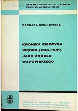 Kronika Emeryka Węgra jako źródło Wapowskiego,