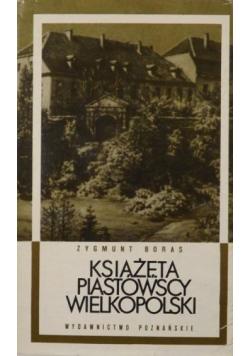 Książęta Piastowscy Wielkopolski
