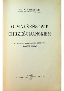 O małżeństwie chrześcijańskiem 1936 r