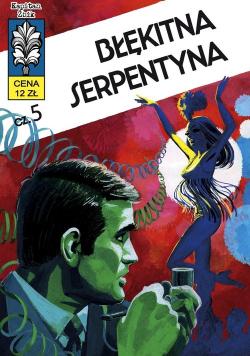 Kapitan Żbik 14. Błękitna serpentyna