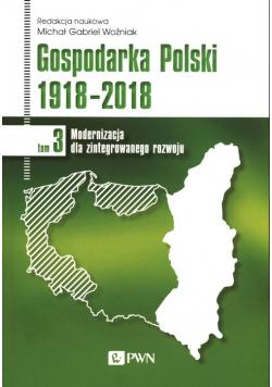 Gospodarka Polski 1918-2018 Tom 3