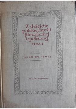 Z dziejów polskiej myśli filozoficznej i społecznej tom 1