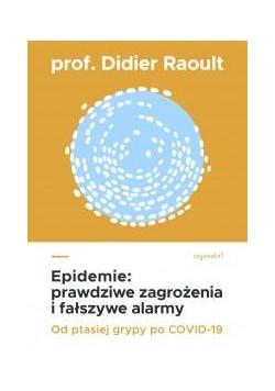 Epidemie. Prawdziwe zagrożenia i fałszywe alarmy