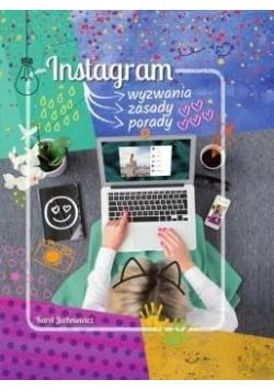 Instagram. Wyzwania, zasady, porady