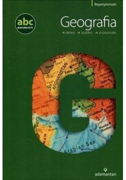 ABC maturzysty Geografia łatwo szybko zrozumiale