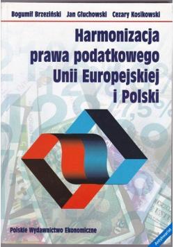 Harmonizacja prawa podatkowego Unii Europejskiej i Polski