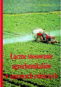 Łączne stosowanie agrochemikaliów