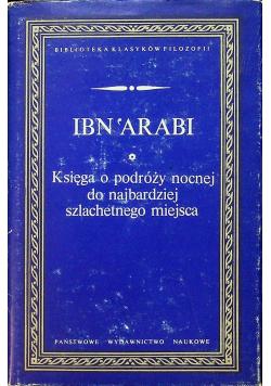 Ibn Arabi  Księga o podróży nocnej do najbardziej szlachetnego miejsca