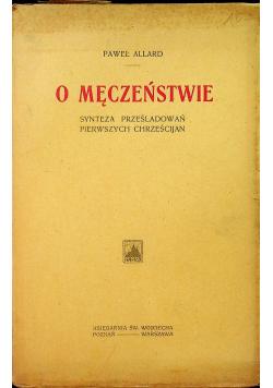 O męczeństwie 1914 r.