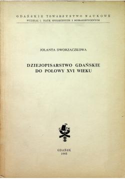 Dziejopisarstwo gdańskie do połowy XVI wieku