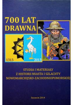 700 lat Drawna