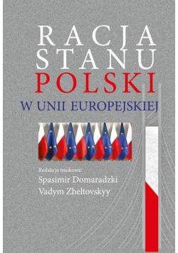 Racja stanu Polski w Unii Europejskiej