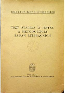 Tezy Stalina o języku a metodologia badań literackich