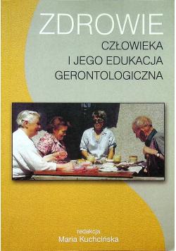 Zdrowie człowieka i jego edukacja gerontologiczna