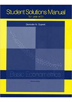 Student solutions manual for use with basics econometrices