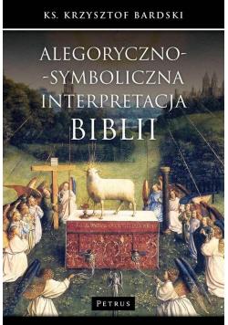 Alegoryczno symboliczna interpretacja Biblii