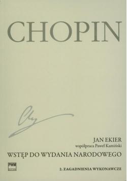 Wstęp do wydania narodowego dzieł Chopina cz.2 PWM