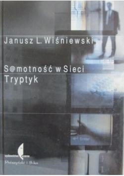 Samotność w sieci Tryptyk