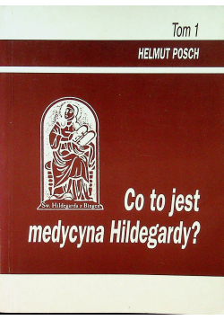 Co to jest medycyna Hildegardy