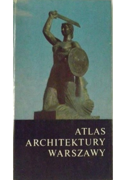 Atlas architektury Warszawy plus atlas