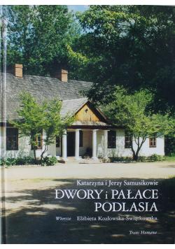 Dwory i pałace Podlasia