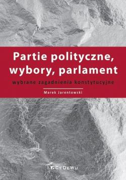 Partie polityczne, wybory, parlament
