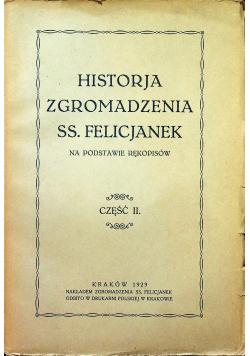 Historia Zgromadzenia SS Felicjanek Cz II 1929r