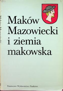 Maków Mazowiecki i ziemia makowska