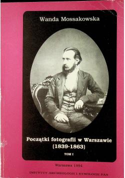 Początki fotografii w Warszawie Tom I