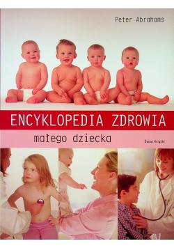 Encyklopedia zdrowia małego dziecka