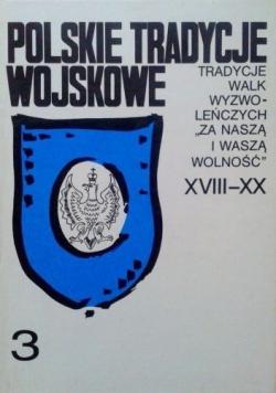 Polskie tradycje wojskowe tom XVIII - XX