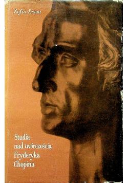Studia nad twórczością Fryderyka Chopina