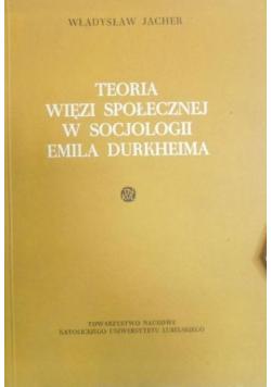 Teoria więzi społecznej w socjologii Emila Durkheima