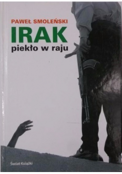 Irak Piekło w raju