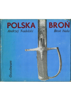 Polska broń Broń biała