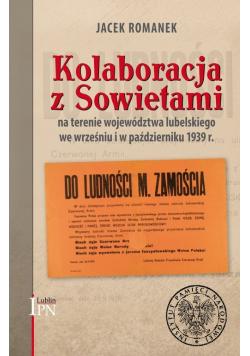 Kolaboracja z Sowietami na terenie województwa lubelskiego we wrześniu i październiku 1939 r.