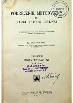 Podręcznik metodyczny do nauki historji biblijnej Tom II 1928 r
