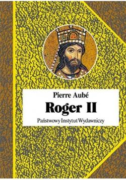 Roger II Twórca państwa Normanów włoskich