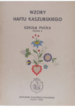Wzory Haftu Kaszubskiego Szkoła Pucka Teczka II