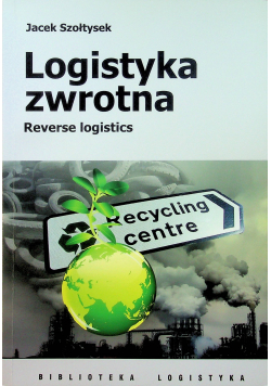 Logistyka zwrotna Reverse logistics