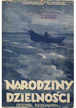 Narodziny Dzielności 1947 r.