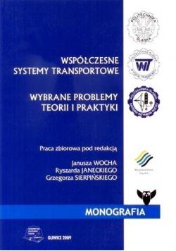 Współczesne systemy transportowe  Wybrane problemy teorii i praktyki