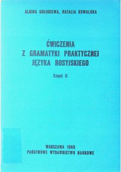 Ćwiczenia z gramatyki praktycznej języka rosyjskiego część II