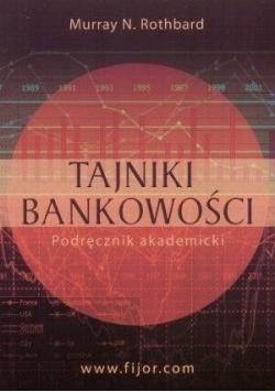 Tajniki bankowości Podręcznik akademicki